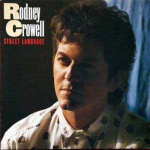 Cover - Rodney Crowell: Street Language
