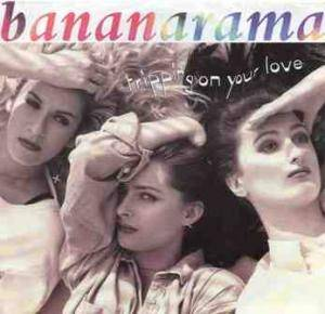 Bananarama: Tripping On Your Love - Cover