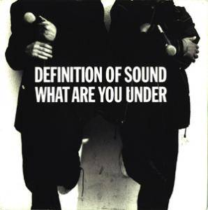 Cover - Definition Of Sound: What Are You Under