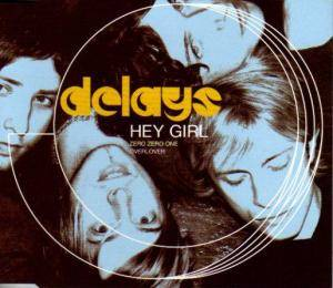 Delays: Hey Girl - Cover