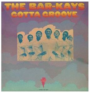 Cover - Bar-Kays, The: Gotta Groove