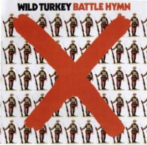 Wild Turkey: Battle Hymn - Cover