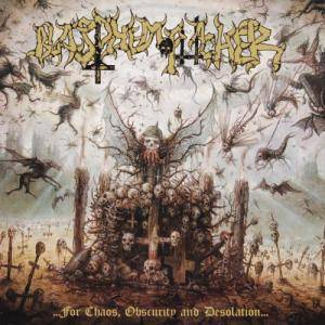 Blasphemophagher: ...For Chaos, Obscurity And Desolation... - Cover
