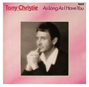 Cover - Tony Christie: As Long As I Have You