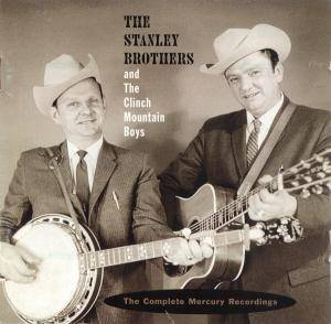 The Stanley Brothers: Complete Mercury Recordings, The - Cover