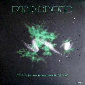 Pink Floyd: Studio Archives And Other Dreams - Cover