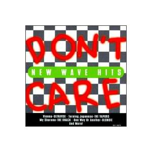 Don't Care: New Wave Hits - Cover