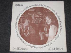 Paul Downes & Phil Beer: Life Ain't Worth Living In The Old Fashioned Way (LP) - Bild 1