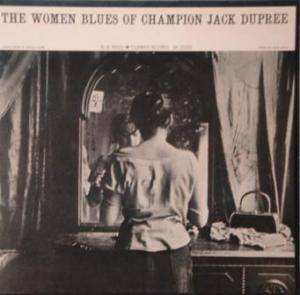Cover - Champion Jack Dupree: Women Blues