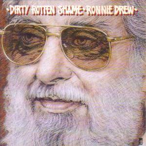 Cover - Ronnie Drew: Dirty Rotten Shame