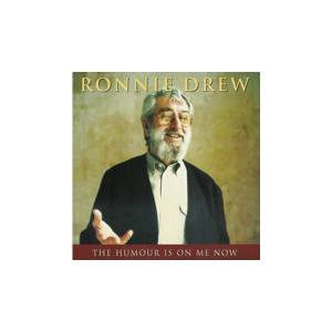 Cover - Ronnie Drew: Humour Is On Me Now, The