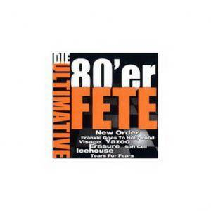 Ultimative 80'er Fete, Die - Cover