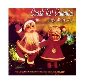 Cover - Crash Test Dummies: Jingle All The Way...