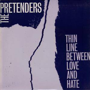 Pretenders: Thin Line Between Love And Hate - Cover