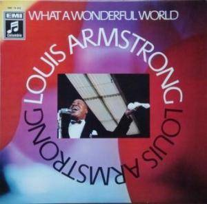 Louis Armstrong: What A Wonderful World (EMI/MCA) - Cover