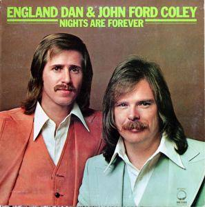 Cover - England Dan & John Ford Coley: Nights Are Forever