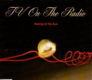 Cover - TV On The Radio: Staring At The Sun