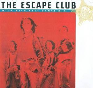 The Escape Club: Wild, Wild West - Cover