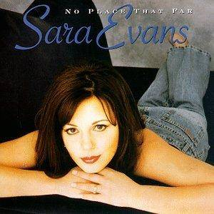 Cover - Sara Evans: No Place That Far