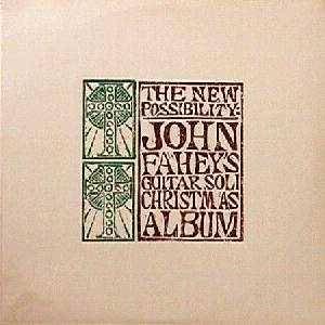 Cover - John Fahey: New Possibility, The