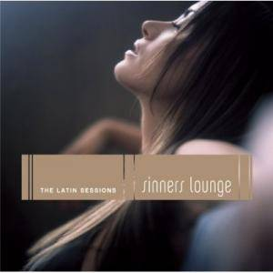 Sinners Lounge - The Latin Sessions - Cover