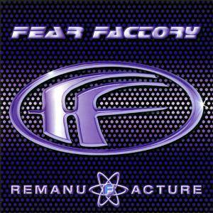 Fear Factory: Remanufacture (Cloning Technology) (CD) - Bild 1
