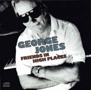 Cover - George Jones: Friends In High Places