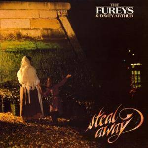 Cover - Fureys & Davey Arthur, The: Steal Away