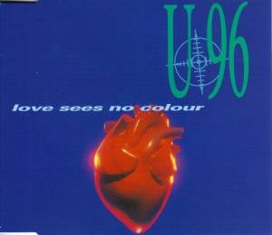 U96: Love Sees No Colour - Cover