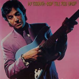 Ry Cooder: Bop Till You Drop - Cover