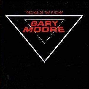Gary Moore: Victims Of The Future (LP) - Bild 1
