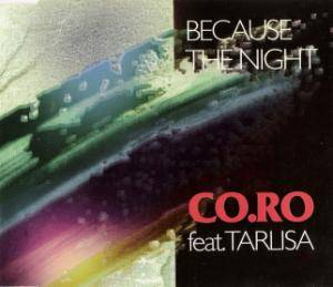 Co.Ro Feat. Tarlisa: Because The Night - Cover