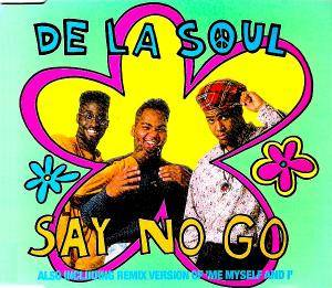De La Soul: Say No Go - Cover