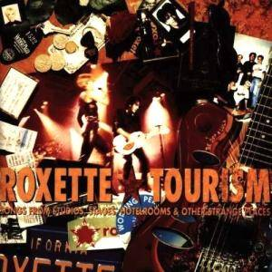 Roxette: Tourism (Songs From Studios, Stages, Hotelrooms & Other Strange Places) (CD) - Bild 1