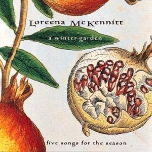 Loreena McKennitt: Winter Garden - Five Songs For The Season, A - Cover