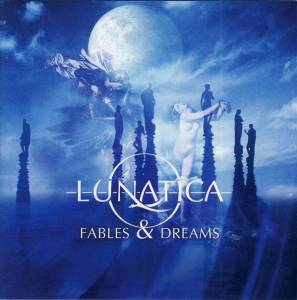 Lunatica: Fables & Dreams (CD) - Bild 1
