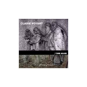 Cover - Claire Voyant: Time Again - A Collection Of Remixes