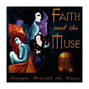 Cover - Faith And The Muse: Annwyn, Beneath The Waves