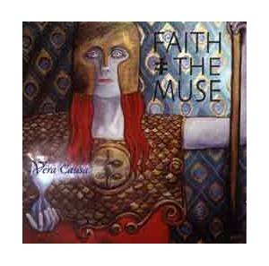 Cover - Faith And The Muse: Vera Causa