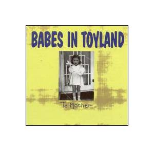 Cover - Babes In Toyland: To Mother