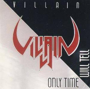 Villain: Only Time Will Tell - Cover