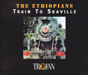 Cover - Ethiopians, The: Train To Skaville
