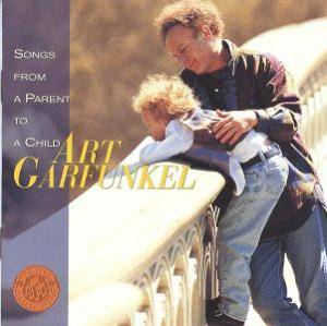 Cover - Art Garfunkel: Songs From A Parent To A Child