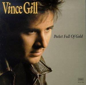 Cover - Vince Gill: Pocket Full Of Gold