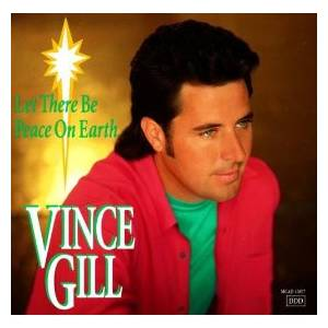 Cover - Vince Gill: Let There Be Peace On Earth