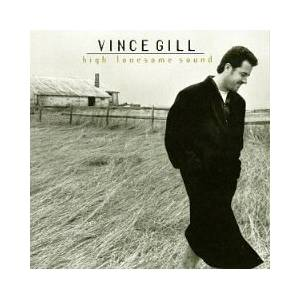 Cover - Vince Gill: High Lonesome Sound