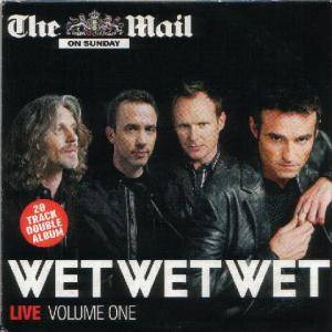 Cover - Wet Wet Wet: Live Volume One / Volume Two