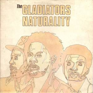 Cover - Gladiators, The: Naturality