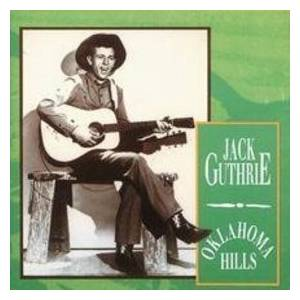 Cover - Jack Guthrie: Oklahoma Hills