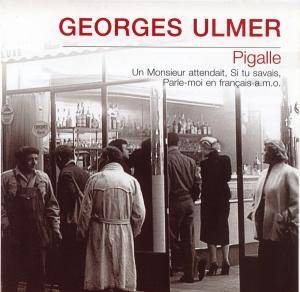 Cover - Georges Ulmer: Pigalle